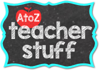 A to Z Teacher Stuff Tips for Teachers