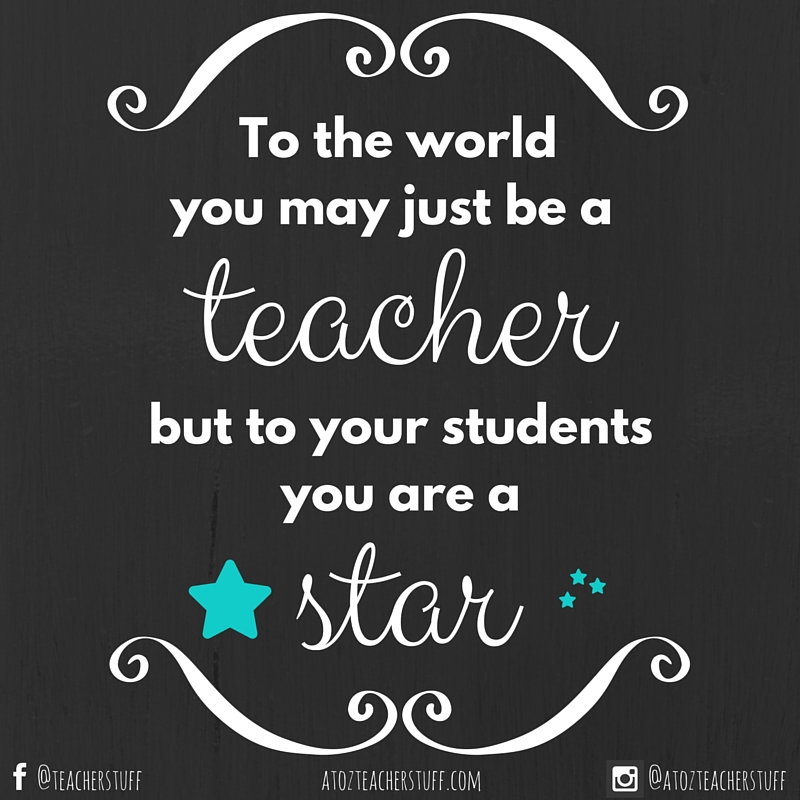 Inspirational Teaching Quotes Enchanting Inspirational Quotes For Teachers  A To Z Teacher Stuff Tips For